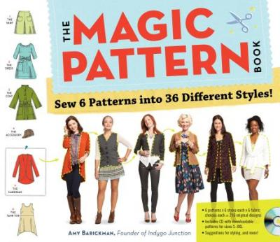 The magic pattern book : sew 6 patterns into 36 different styles!