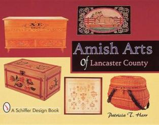 Amish arts of Lancaster County