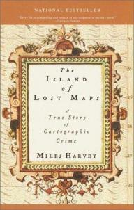 Island of Lost Maps. A True Story of Cartographic Crime.