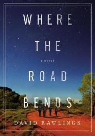 Where the road bends : a novel