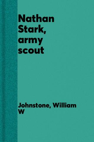 Nathan Stark, army scout