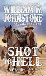 Shot to Hell : A Perley Gates Western