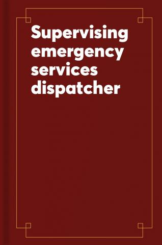 Supervising Emergency Services Dispatcher: Passbooks Study Guide