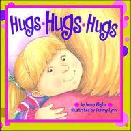 Hugs, hugs, hugs : kisses, kisses, kisses