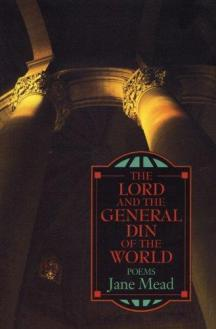 The Lord and the general din of the world : poems