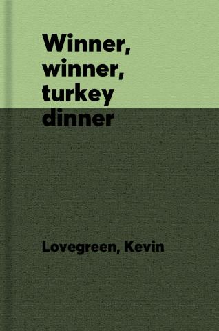 Winner, winner, turkey dinner