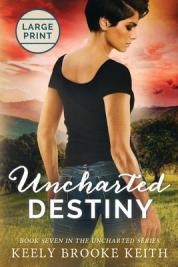 Uncharted destiny