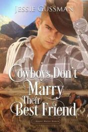 Cowboys don't marry their best friend