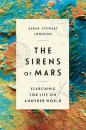 Sirens of Mars:  searching for life on another world