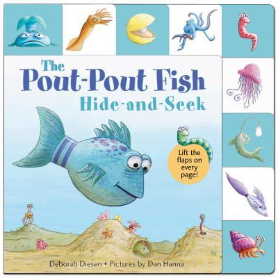 Hide-and-Seek, Pout-Pout Fish