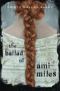Ballad of Ami Miles