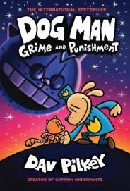 Dog Man. Grime and punishment