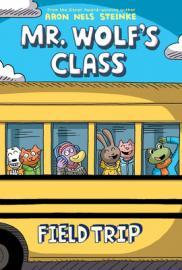 Mr. Wolf's class. Field trip