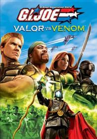 G.I. Joe. Valor vs. venom