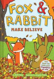 Fox & Rabbit. 2, Make believe