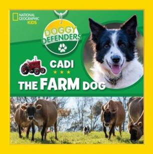 Doggy defenders : Cadi the farm dog