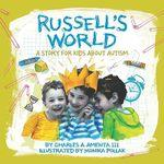 Russell's world : a story for kids about autism