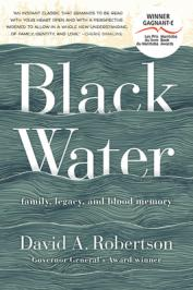 Black Water : family, legacy and blood memory