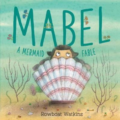 Mabel : a mermaid fable