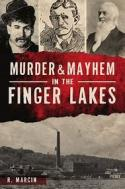 Murder & mayhem in the Finger Lakes