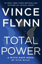 Total power : a Mitch Rapp novel