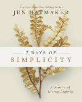 7 days of simplicity : a season of living lightly