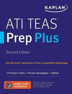 Kaplan ATI TEAS prep plus : second edition.
