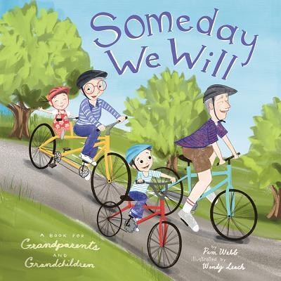 Someday we will : a book for grandparents and grandchildren