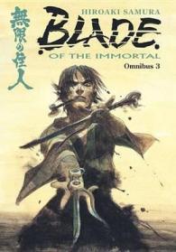 Blade of the immortal. Omnibus III