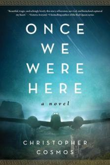 Once we were here : a novel