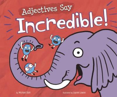 "Adjectives say ""incredible!"""