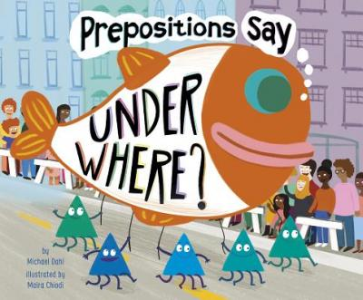 """Prepositions say """"under where?"""""""