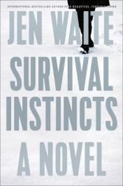 Survival instincts : a novel