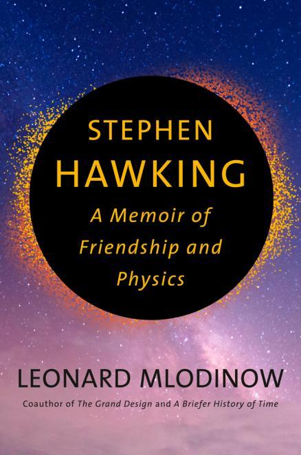 Stephen Hawking : a memoir of friendship and physics