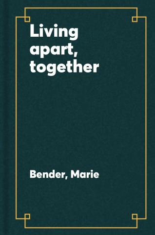 Living apart, together : American life during COVID-19