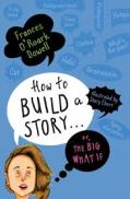 How to build a story... : or, the big what if