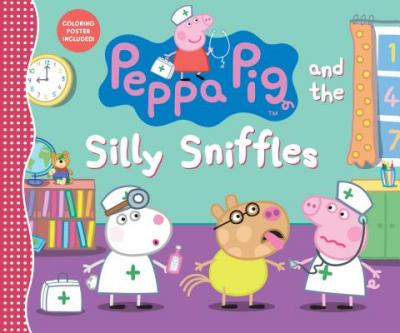 Peppa Pig and the silly sniffles.