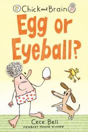 Chick and Brain : egg or eyeball?