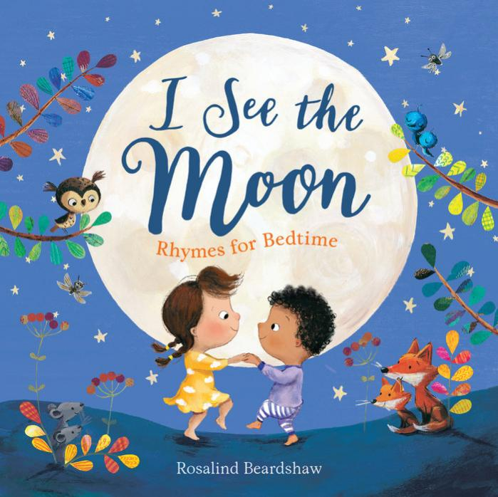 I see the moon : rhymes for bedtime
