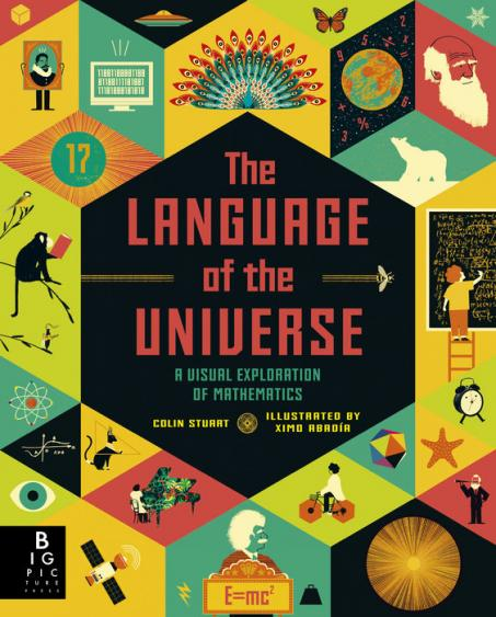 The language of the universe : a visual exploration of mathematics