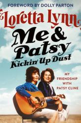 Me & Patsy, kickin
