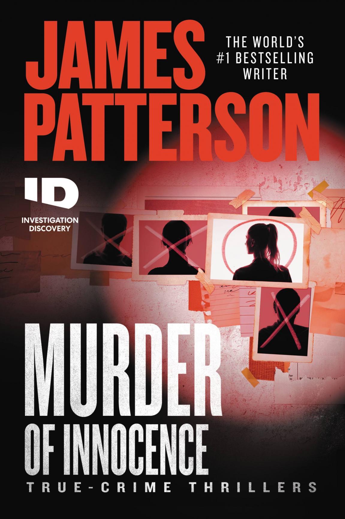 Murder of innocence : true-crime thrillers