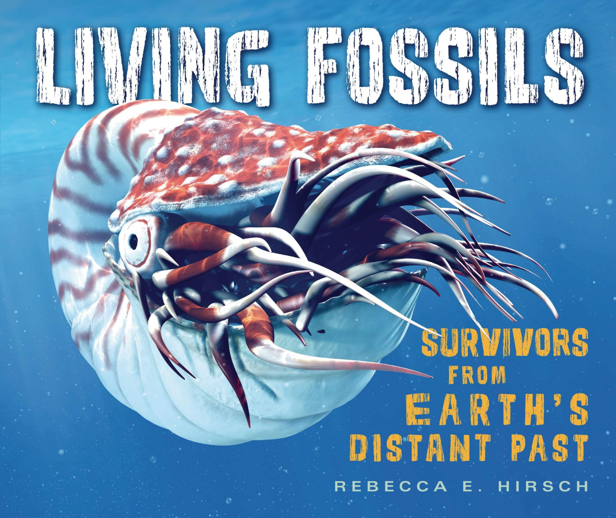 Living fossils : survivors from Earth