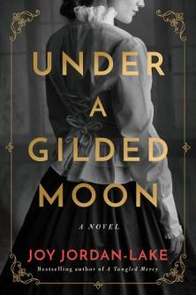 Under a gilded moon : a novel
