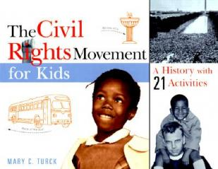 The civil rights movement for kids : a history with 21 activities