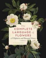 Complete Langauge of Flowers: a definitive and illustrated history