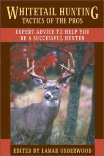 Whitetail hunting tactics of the pros : expert advice to help you be a successful hunter