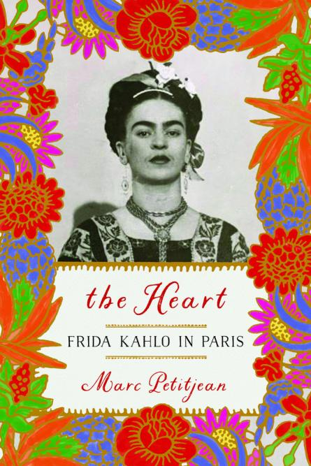 The heart : Frida Kahlo in Paris