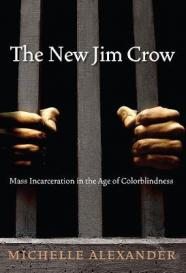 The new Jim Crow mass incarceration in the age of colorblindness [Book Group Kit]