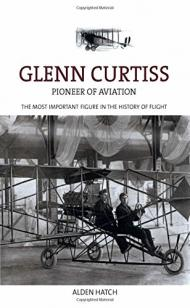 Glenn Curtiss : pioneer of aviation